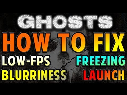 COD: Ghosts - HOW TO FIX (Low FPS. Lag. Freezes. Flickering. Blurriness. Launch. SP RAM Fix)