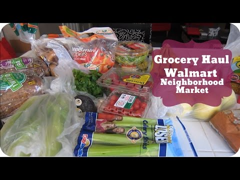 GROCERY HAUL: Walmart Neighborhood Market