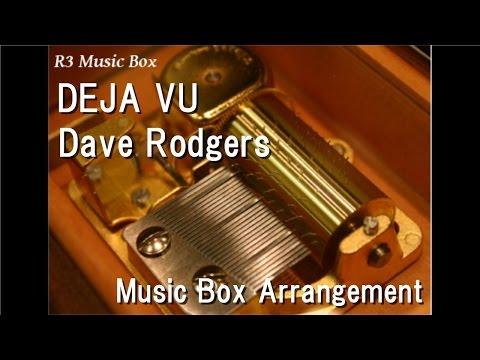 DEJA VU/Dave Rodgers [Music Box] (Anime