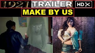 1921 movie |  1921 Hindi Movie 2018 | Trailer make by us |1921 horror movie