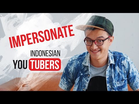 IMPERSONATE INDONESIAN YOUTUBERS