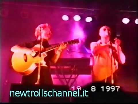 NEW TROLLS – La musica che gira intorno – Tour 1997 (l'ultimo dei NT) (V4B)