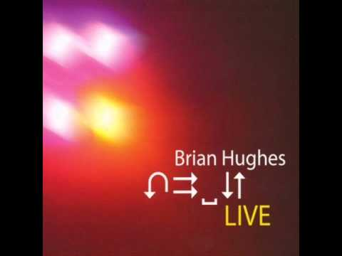 Brian Hughes - While The World Slowly Turns