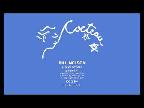 Bill Nelson - Sleepcycle (1982)