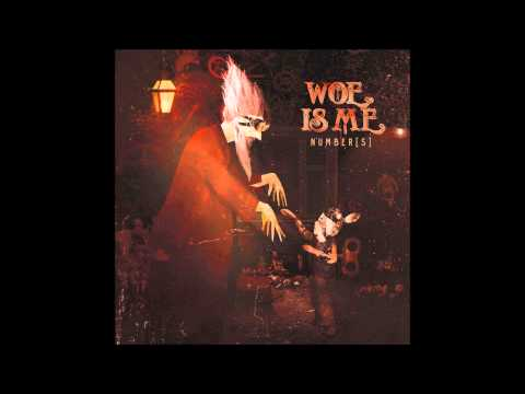 Woe Is Me - Hell Or High Water