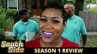 Southside Season 1 Review
