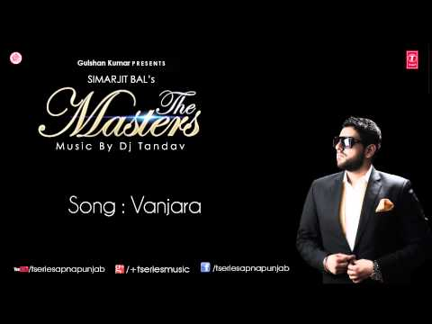 Watch Vanjara Song by Simarjit Bal || The Masters Album