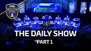 FIFA eWorld Cup 2019: The daily show - 29 July