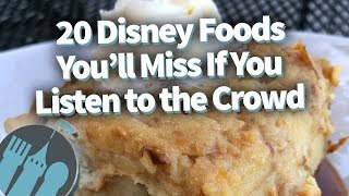 20 Disney Foods You'll Miss If You Listen to the Crowd!