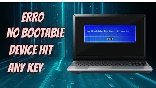 Como Resolver Erro No Bootable Hit Any Hey Notebook Acer