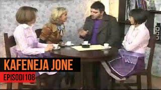 Kafeneja Jone - Episodi 108