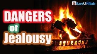 Dangers Of Jealousy  Powerful Islamic Reminder