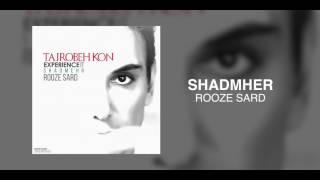 Shadmehr - Rooze Sard OFFICIAL TRACK - TAJROBEH KON ALBUM
