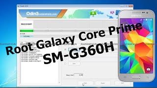 Root Galaxy Core Prime SM-G360H [ Root + Recovery ]