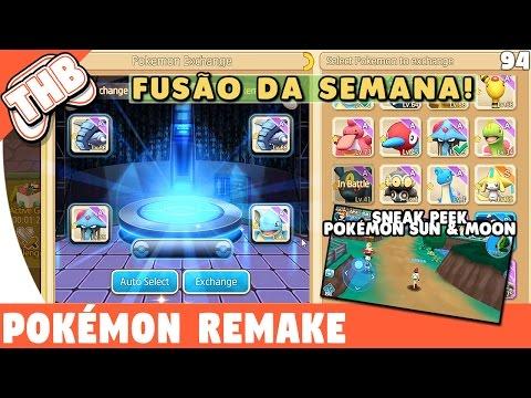 Pokémon Remake - Fusão da Semana!