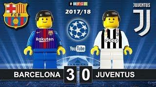 Barcelona vs Juventus 3-0 • Champions League 2017/2018 • Goals Highlights Lego Football (12/09/2017)