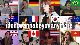 Who Sang It Better : idontwannabeyouanymore - Billie Eilish (From 12 different countries)