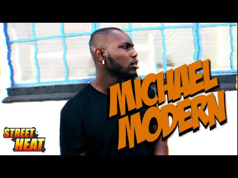 Michael Modern - #StreetHeat Freestyle [@michael_modern] | Link Up TV