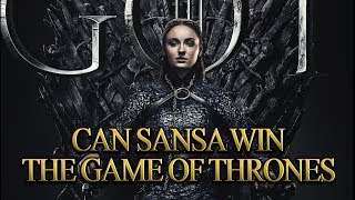 Can Sansa win the Game of Thrones?