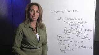 Income Tax on Life Insurance Benefits & Annuities : Life Insurance & More