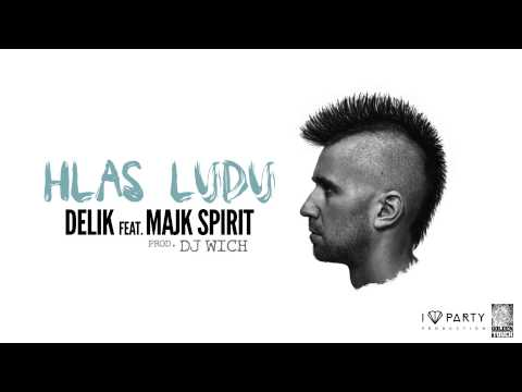Delik - Hlas ľudu Feat. Majk Spirit (prod  Dj Wich) video