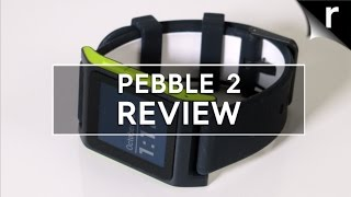 Pebble 2 Review: The (almost) perfect sporty successor