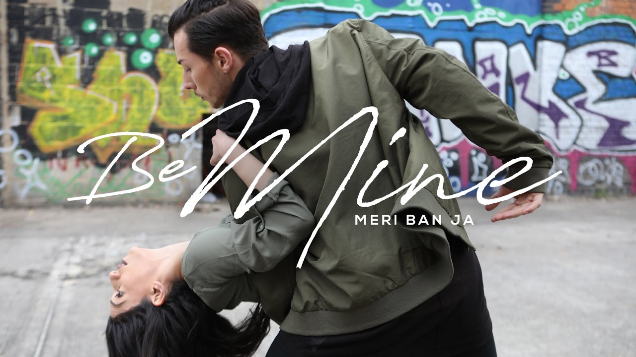 Be Mine (Meri Ban Ja) | Mehi & Shakti Perkash | Urban Punjabi Video | Brendon Hansford Choreography