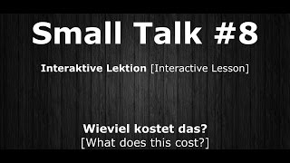 Deutsch Lernen | Interaktive Lektion 08 | Wieviel kostet das? | #SmallTalk | Learn German HD♫