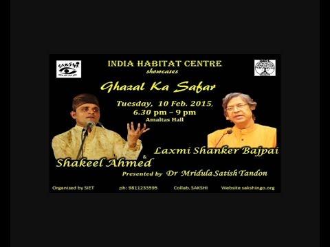 """"""" Ghazal Ka Safar """"  Ghazals by  Shakeel Ahmed"""