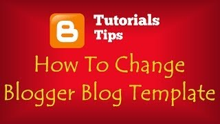 Blogger Blogging Tips ( Tutorial ) for Beginners.