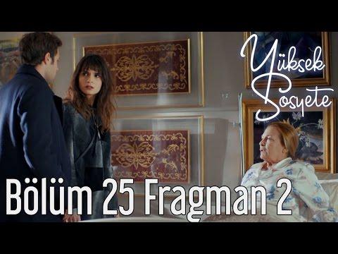 Yüksek Sosyete 25. Bölüm 2. Fragman