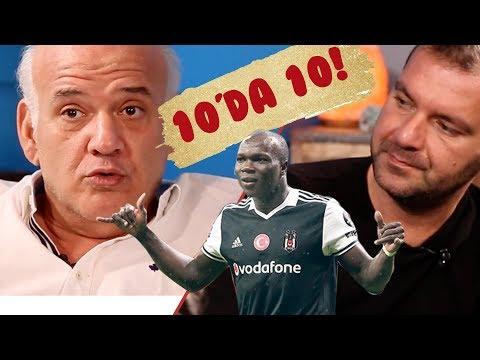 Ahmet Çakar | Vincent Aboubakar | 10 Numara Muhabbet