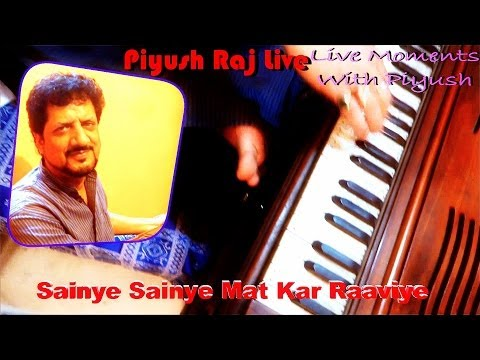 Sainye Sainye Mat Kar Raaviye ||live Himachali Song|| By Piyush|| video
