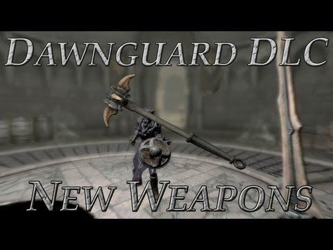 Skyrim DLC: Dawnguard - New Weapons and Armor