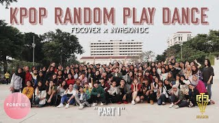 KPOP RANDOM PLAY DANCE in JAKARTA, INDONESIA [FD COVER & INVASION DC] Part 1
