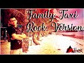 Family Taxi Rock Version ( Cipt.Djaga Depari) Cover Alfredo & Ather Bangun