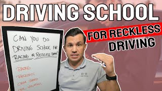 Can you do driving school for reckless driving or racing/exhibition or speed? - R&R Law Group