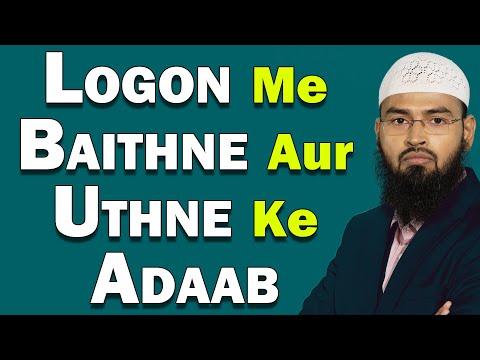 Logon Me Baithne Aur Uthne Ke Adaab (complete Lecture) By Adv. Faiz Syed video