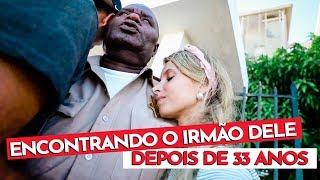 ENCONTRAMOS O IRMÃO DELE NO BRASIL, DEPOIS DE 33 ANOS! *REAÇÃO!!*
