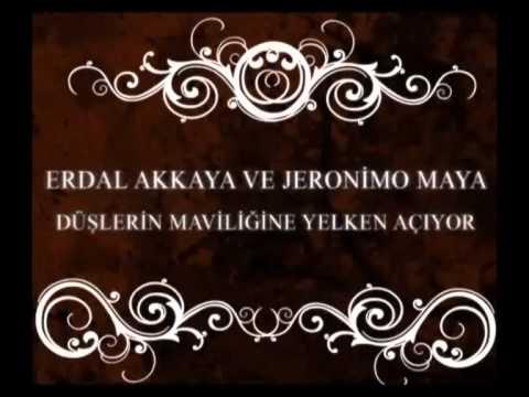 Erdal Akkaya&Jeronimo Maya