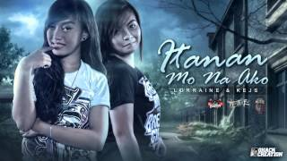 Itanan Mo Na Ko - Kejs & Lorraine ( Breezy Music