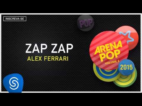 Alex Ferrari - Zap Zap (Arena Pop 2015 Vol 2) [Áudio Oficial]