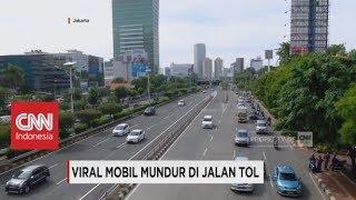Viral Mobil Mundur di Jalan Tol