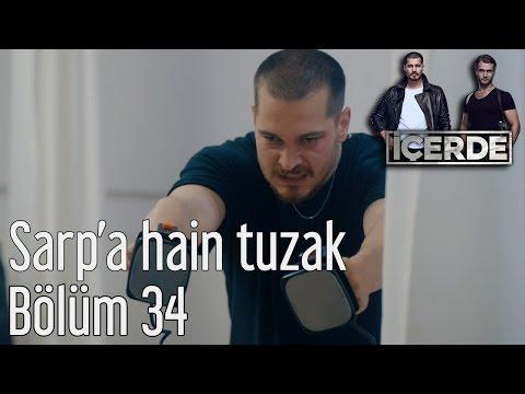 İçerde 34. Bölüm - Sarp'a Hain Tuzak