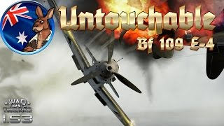 "War Thunder: ""Untouchable"" Bf 109 E-4"