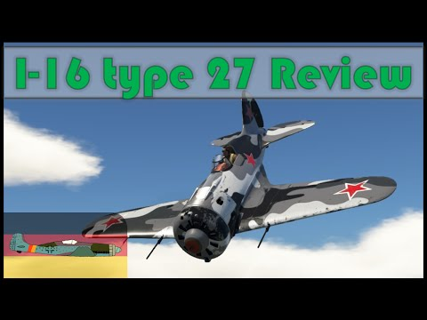 EASY MODE   War Thunder Plane Reviews #1   I-16 type 27