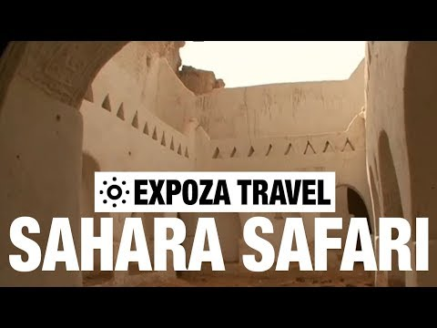 Sahara Safari Vacation Travel Video Guide