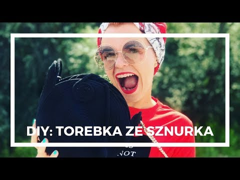 DIY: Torebka Ze Sznurka