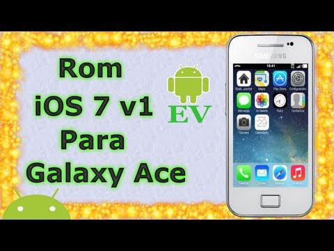 Rom iOS7 v1 para Galaxy Ace s5830M/i/C/T/39i | Android Evolution