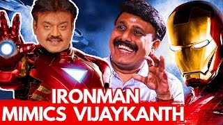 LOL 😂 : Ironman Hilariously Imitates Vijaykanth | Dubbing Artist Ravishankar Interview